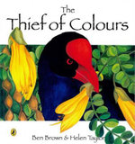 Thief of Colours - Brown Ben & Taylor Helen