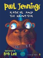 Rascal And The Monster : Rascal Story - Jennings Paul