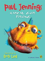 Rascal Goes Fishing : A Rascal Story - Jennings Paul