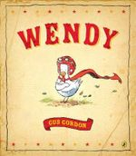 Wendy - Gus Gordon