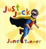 Just Jack - Jane Tanner