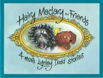 Hairy Maclary : Four More Lynley Dodd Stories - Lynley Dodd