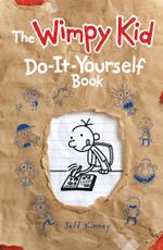 The Wimpy Kid Do-it-Yourself Book : Diary of a Wimpy Kid Series : Volume 2 -  Jeff Kinney