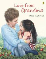 Love from Grandma - Jane Tanner