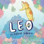 Leo the Littlest Seahorse - Margaret Wild