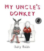 My Uncle's Donkey - Tohby Riddle