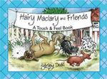 Hairy Maclary and Friends : A Touch and Feel Book - Lynley Dodd