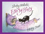 Slinky Malinki, Early Bird - Lynley Dodd