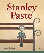 Stanley Paste - Aaron Blabey