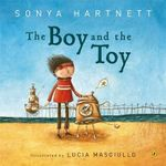 The Boy and the Toy - Sonya Hartnett