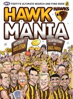 AFL Hawk Mania : Footy's Ultimate Search and Find Book - Nick Maxwell