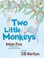 Two Little Monkeys - Mem Fox