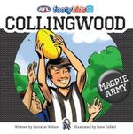 Collingwood : AFL Footy Kids Series - Lorraine Wilson