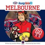 Melbourne : AFL Footy Kids Series - Lorraine Wilson
