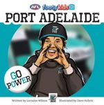 Port Adelaide : AFL Footy Kids Series - Lorraine Wilson