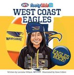West Coast Eagles : AFL Footy Kids Series - Lorraine Wilson