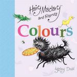 Hairy Maclary and Friends : Colours - Lynley Dodd
