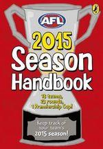 AFL - Season Handbook 2015 : Season Handbook 2015 - AFL