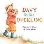 Davy and the Duckling - Margaret Wild