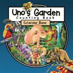 Uno's Garden Counting Book - Graeme Base