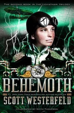 Behemoth : Leviathan Trilogy Series : Book 2 - Scott Westerfeld