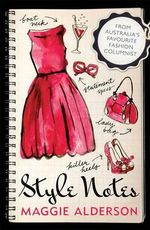Style Notes - Maggie Alderson