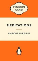 Meditations : Popular Penguins -  Marcus Aurelius