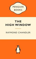 The High Window : Popular Penguins -  Raymond Chandler