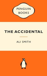 The Accidental : Popular Penguins : Popular Penguins -  Ali Smith