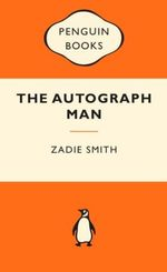 The Autograph Man : Popular Pengguins -  Zadie Smith