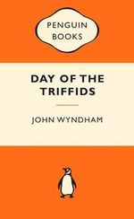 Day of the Triffids : Popular Penguins -  John Wyndham