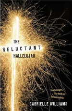 The Reluctant Hallelujah - Gabrielle Williams
