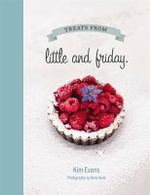 Treats from Little and Friday - Kim Evans