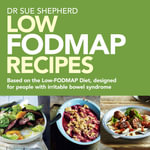 Low Fodmap Recipes - Sue Shepherd