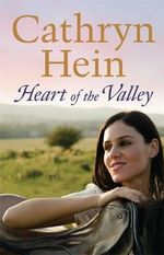 Heart of the Valley - Cathryn Hein