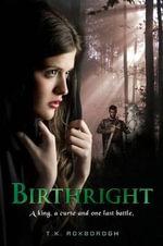 Birthright - Tania Roxborogh