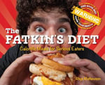 The Fatkin's Diet : Calorific Meals for Serious Eaters - Rhys Mathewson