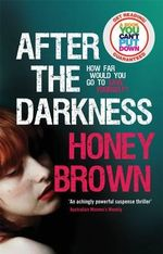 After the Darkness - Honey Brown
