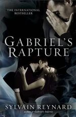 Gabriel's Rapture - Sylvain Reynard