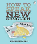 How to Speak New Zenglish - Jesse Mulligan
