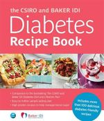 The CSIRO and Baker IDI Diabetes Recipe Book - THE CSIRO