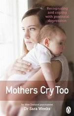 Mothers Cry Too - Sara Weeks