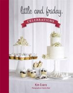 Little and Friday : Celebrations - Kim Evans