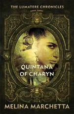 Quintana of Charyn : Lumatere Chronicles Series : Book 3 - Melina Marchetta