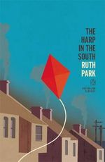 The Harp in the South : Penguin Australian Classics - Ruth Park
