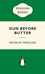 Gun Before Butter : Green Popular Penguins - Nicolas Freeling