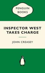 Inspector West Takes Charge : Green Popular Penguins - John Creasey