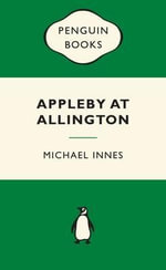 Appleby at Allington : Green Popular Penguins - Michael Innes