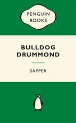 Bulldog Drummond : Green Popular Penguins - Sapper