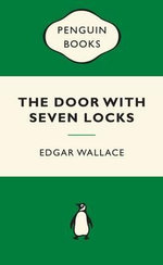 The Door with Seven Locks : Green Popular Penguins The - Edgar Wallace
